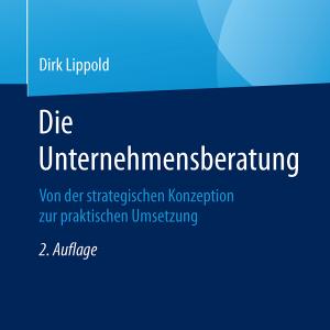 Buchcover - Die Unternehmensberatung - von Prof. Dr. Dirk Lippold